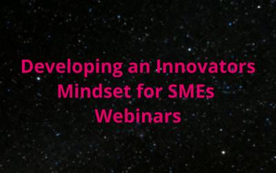 Developing an Innovators Mindset for SMEs Webinars